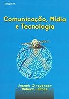 Comunicação, Mídia e Tecnologia by Joseph…