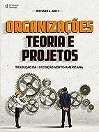 Organizações. Teoria e Projetos (Em…