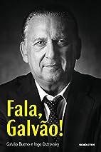 Fala, Galvao! (Em Portugues do Brasil) by…