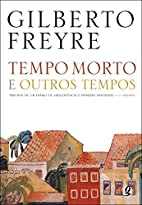 Tempo Morto e Outros Tempos (Em Portugues do…