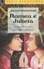 ROMEU E JULIETA by LEONARDO CHIANCA/WILLIAM…