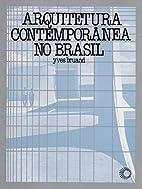 Arquitetura contemporanea no Brasil…