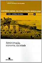 História Geral da Civilização Brasileira:…