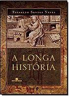 A Longa Historia: Romance (Portuguese…