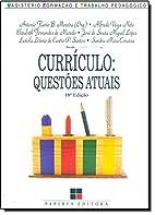 Curriculo: Questoes Atuais by Antonio Flavio…