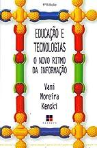 Educação e Tecnologias o Novo Ritmo by…