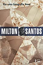 Por una geografía nueva by Milton Santos