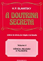 The Secret Doctrine: Occultism Part 1 by…