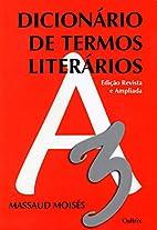 Dicionário de Termos Literários by Massaud…