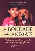 A Bondade nos Animais (Em Portuguese do…