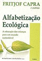 Alfabetização Ecológica - A educação…