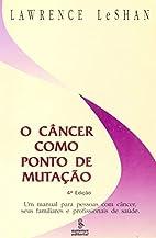 Câncer Como Ponto de Mutação, O