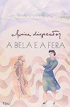 A Bela e a Fera by Clarice Lispector