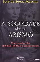 A Sociedade Vista Do Abismo (Em Portuguese…