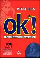 OK*! Curiosidades Divertidas do Inglês by…
