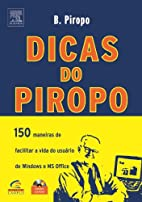 Dicas do Piropo by B. Piropo