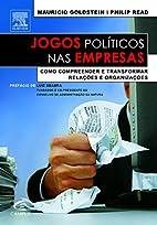 Jogos políticos nas empresas by Mauricio…