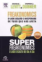 Freakonomics [and] Superfreakonomics by…