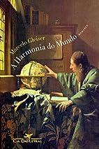 A Harmonia Do Mundo by Marcelo Gleiser