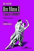 Um Filme É Para Sempre (Em Portuguese…