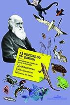 As Dúvidas do Sr. Darwin (Em…