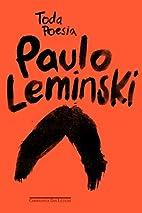Toda Poesia by Paulo Leminski