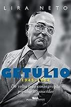 Getulio 1945-1954 - Col. Trilogia Getulio…