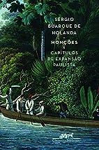Monções e Capítulos de Expansão Paulista…