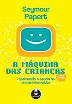 A Maquina Das Criancas (Em Portuguese do…