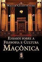 Ensaios Sobre a Filosofia e Cultura…