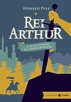Rei Arthur e os Cavaleiros da Távola…
