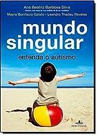 Mundo Singular: Entenda O Autismo (Em…