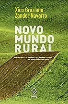 Novo Mundo Rural. A Antiga Questão Agrária…