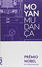 Mudanca (Em Portugues do Brasil) by Mo Yan