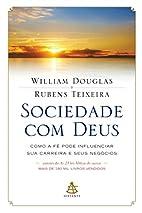 Sociedade com Deus by William Douglas