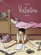 Valentine - Volume 1 by Vanyda