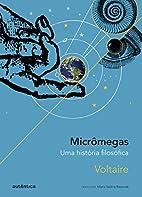Micrômegas. Uma História…