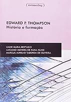 Edward P. Thompson: História e formação…