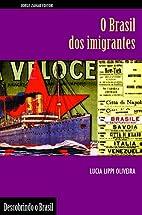 Brasil dos Imigrantes (Em Portugues do…