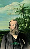 Schwarcz, Lilia Moritz: As Barbas Do Imperador: D. Pedro II, Um Monarca Nos Tropicos