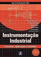 Instrumentação Industrial: Conceitos,…