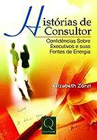 Histórias de consultor: confidências sobre…