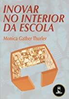 Inovar No Interior Da Escola by Monica…