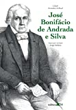 Caldeira, Jorge: Jose Bonifacio De Andrada E Silva