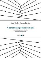 A construção política do Brasil:…