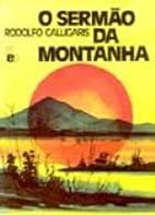 Sermão da Montanha, O by Rodolfo…
