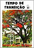 Tempo de Transição by Juvanir Borges de…