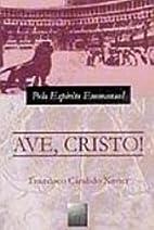 Ave, Cristo! (Portuguese Edition) by…