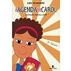 A Agenda De Carol by Inês Stanisiere