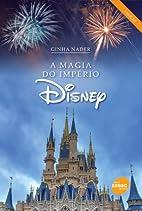 A magia do império Disney by GINHA NADER